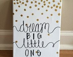 How sweet would this canvas look in your little ones nursery? Canvas reads Dream big little one in black with gold, cascading polka dots. Big Little Week, Big Little Reveal, Big Little Gifts, Little Presents, Big Little Quotes, Delta Phi Epsilon, Alpha Sigma Alpha, Tri Delta, Sigma Kappa