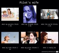 What pilots' wives really do