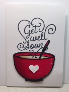 Beautiful handwriting as steam! Stampin' Up! Get Well Soup Get Well Soon Quotes, Images Wallpaper, Get Well Wishes, Greetings Images, Hand Stamped Cards, Get Well Cards, Sympathy Cards, Greeting Cards, Card Tags