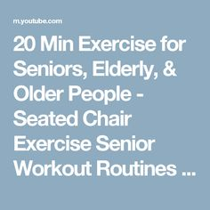 20 Min Exercise for Seniors, Elderly, & Older People - Seated Chair Exercise Senior Workout Routines Senior Workout, Senior Fitness, Chair Exercises, Balance Exercises, Stretches, Workout Routines, At Home Workouts, Body Workouts, Stretching For Seniors