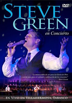 Steve Green en Villahermosa, Concierto Completo (JVE)