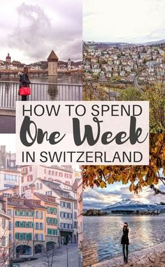 One Week in Switzerland Itinerary Your Ultimate 7 Day Guide to travelling through Europe s Switzerland Highlights are Lausanne Lucerne Zurich etc Travel Through Europe, Europe Travel Tips, European Travel, Travel Guides, Places To Travel, Travel Destinations, Places To Visit, Travel Goals, Travel Hacks