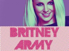 Proud to be a part of the Britney Army!!! Britney's fans are so unique, loyal, loving, & have supported Britney through thick or thin! Let's show her how much her army loves her