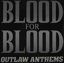 BLOOD FOR BLOOD-OUTLAW ANTHEMS  (US IMPORT)  VINYL LP NEW