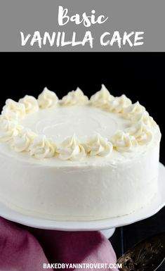 Made from scratch Basic Vanilla Cake recipe is perfect with all sorts of frosting flavors! Made from scratch Basic Vanilla Cake recipe is perfect with all sorts of frosting flavors! Basic Vanilla Cake Recipe, Homemade Vanilla Cake, Vanilla Cake Recipes, Moist Vanilla Cake, Simple Vanilla Cake Recipe From Scratch, White Cake Recipes, Vanilla Birthday Cake Recipe, Basic Recipe, Homemade Cake Recipes