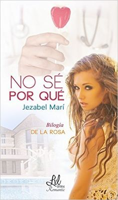 No sé por qué eBook: Jezabel Marí, LxL Editorial: Amazon.es: Tienda Kindle