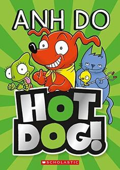 """"""" by Anh Do available from Rakuten Kobo. Meet Hotdog, the sausage dog, and his friends! There's Kev, the goofy cat, who's always dressed up in some silly costume. Star Wars Cake, Books 2018, Infancy, Hot Dogs, New Books, This Book, Cats, Sausage, Meet"""
