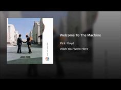 Welcome To The Machine - YouTube