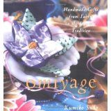 Omiyage : Handmade Gifts from Fabric in the Japanese Tradition (Paperback)By Kumiko Sudo