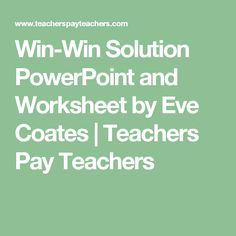 Win-Win Solution PowerPoint and Worksheet by Eve Coates | Teachers Pay Teachers