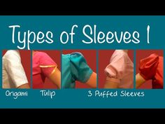 Types of Sleeves 1 ~Puff sleeve, Petal sleeve, Origami sleeve - YouTube