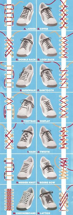 14 different ways to lace shoes....could be useful.