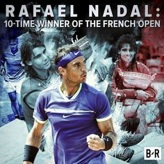 Rafael Nadal 10 time winner of the French Open