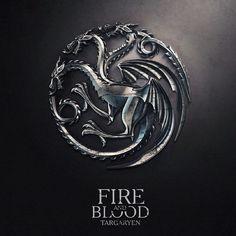 """""""Fire and blood"""" - House Targaryen"""