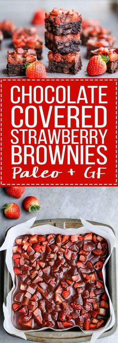 These Chocolate Covered Strawberry Brownies are a swoon-worthy and surprisingly guilt-free treat - they're gluten-free, refined sugar-free, and Paleo! The perfect healthy Valentines treat. (Sub eggs to make vegan) Strawberry Brownies, Chocolate Covered Strawberries, Chocolate Strawberry Desserts, Chocolate Covered Almonds, Paleo Sweets, Paleo Dessert, Heathy Dessert Recipes, Picnic Recipes, Dessert Bars