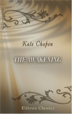 I have mixed feelings on this book. I don't think I particularly liked the main character or her choices but I still think that there was great social commentary. And I think that Kate Chopin's writing is exemplary. I loved all of her short stories that we read in class as well as The Awakening.