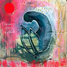 """Honor Your Rhythm"" Brave Intuitive Painting by Flora Bowley Flora Bowley, Mini Paintings, Outsider Art, Love Art, Painting Inspiration, New Art, Illustration Art, Drawings, Canvas Ideas"