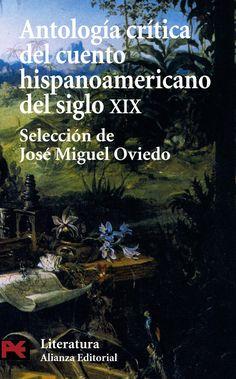 ANTOLOGIA crítica del cuento hispanoaericano del siglo XX . 1 Fundadores innovadores Sin Autor
