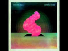 The Broken Bells - Meyrin Fields     same voice from the shins! great music from both bands