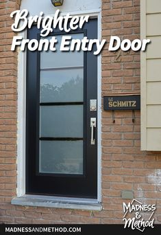 This brighter front entry door not only replaced the dated look of the standard door, but also helps to bring a lot of light into our home. Front Entry, Entry Doors, Closet Door Handles, Garbage Recycling, One Storey House, Sharpie Paint Pens, Siding Colors, Concrete Steps, Exterior Trim