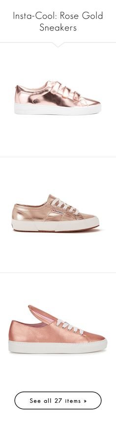 """Insta-Cool: Rose Gold Sneakers"" by polyvore-editorial ❤ liked on Polyvore featuring rosegoldsneakers, shoes, sneakers, gold, white trainers, velcro strap sneakers, white low top shoes, metallic sneakers, white shoes and flats"