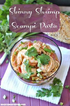Skinny Shrimp Scampi Pasta With a Kick. Combination of shrimp scampi & cajun pasta. Lightened up version but enjoy all the flavors of your favorites. What a yummy idea!