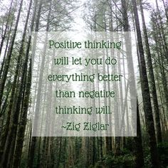 Positive thinking will let you do everything better than negative thinking will. ~ Zig Ziglar pic.twitter.com/0oWvJ2rHXu