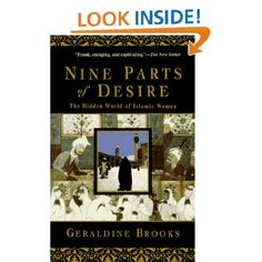 Amazon.com: Nine Parts of Desire: The Hidden World of Islamic Women (9780385475778): Geraldine Brooks: Books