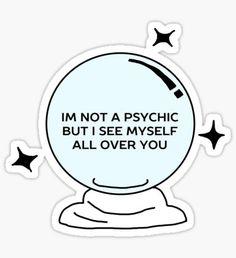 Pegatina I'm Not A Psychic
