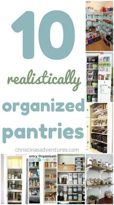 10 realistically organized pantries   #organize #kitchenorganization  christinasadventures.com