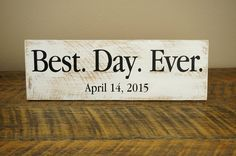 Wedding Sign  Best Day Ever by HomesteadTraditions on Etsy