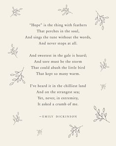 emily dickinson poesie Emily Dickinson Hope is the thing with feathers poetry art, wall decor, literary quote, poem poster, Emily Dickinson Poemas, Emily Dickinson Quotes, Quotes Wolf, Poem Quotes, Motivational Poems, Friend Quotes, Quotes Inspirational, People Change Quotes, The Words