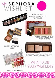 My Sephora Wish List #tarte #hourglass #marcjacobs #benefit #OCC  http://luvabellcouture.blogspot.com