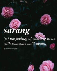 The feeling of wanting to be with someone until death Unusual Words, Weird Words, Rare Words, Unique Words, Cool Words, Fancy Words, Big Words, Pretty Words, Beautiful Words