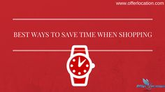 Real experience of shopping is in stores and shopping malls but thing is that how to manage time when going for shopping in stores.Here some best ways to save time when shopping.