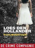 Schijnvertoon van Loes den Hollander, drie sterren, Nederlandse thriller.