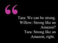 Buffy the Vampire Slayer - Willow & Tara quote