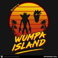 ''Welcome to Wumpa Island'' by Tic Tac Designs available today only, 8/01/16, at RIPT Apparel