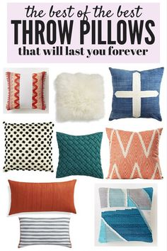 It is so hard to find good, quality throw pillows that don't lose shape or fall apart after a few months. Here are a few of the most gorgeous, eye-catching throw pillows out there...and they're all high-quality enough to last you a very long time!