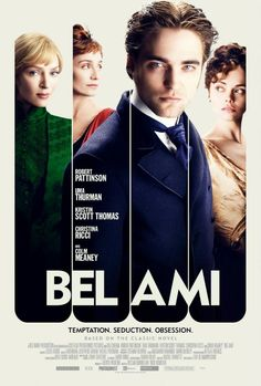 Bel Ami - Release Theatre Date March 2nd, 2012....LOOKS GOOD!