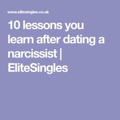 10 lessons you learn after dating a narcissist | EliteSingles