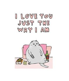 lol this is making me laugh tdoay. i can only love you the way i am, can't change my nature, or my limitations and problems. lol sorry but i DO really LOVE you! xD it's true Funny Valentines Day Pictures, Valentines Day Cat, Funny Pictures, Valentine Cards, Happy Valentines Day Quotes Humor, Valentine Quote, Funny Images, Crazy Cat Lady, Crazy Cats