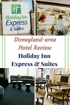 Hotel Review: Holiday Inn Express Anaheim - Disneyland Area Hotel