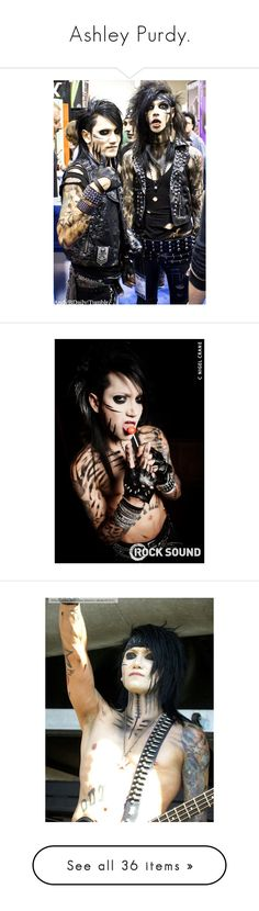 """""""Ashley Purdy."""" by jamie-loves-batman ❤ liked on Polyvore featuring black veil brides, bvb, andy biersack, ashley purdy, andy, people, pic's, accessories, pictures and drawings"""