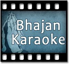 Bhajan Karaoke Songs:- SONG NAME - Ankhiyan Meri Hari Darshan Ki Pyaasi Download Song @ http://bit.ly/1VjrOx4