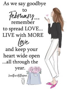 Keep spreading LOVE! ♥ Many more great posts at ♥ Cherokee Billie Spiritual Advisor ♥ Girly Quotes, Me Quotes, Funny Quotes, February Quotes, Hello March, Thing 1, Months In A Year, Woman Quotes, Lady Quotes