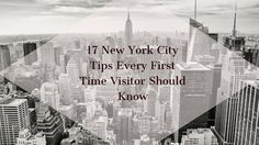 Before you visit New York City, these 17 New York City tips will help make your journey more enjoyable and make it a safer trip. We loved our time in NYC.