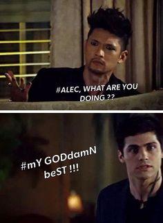 Malec I thought it was more like Alexander what the shell sweetie And then Alec what we agreed on now get be hind the sofa