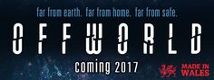 COMIC BITS ONLINE: Offworld -kickstarter for a new Sci Fi movie