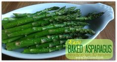 Baked Asparagus Recipe perfect for Easter from She Saved.